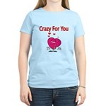 Crazy For You 3 T-Shirt