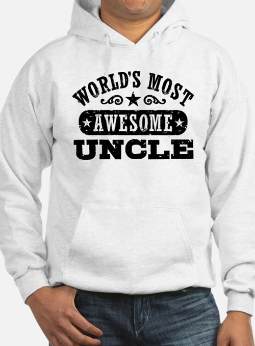 World's Most Awesome Uncle Hoodie