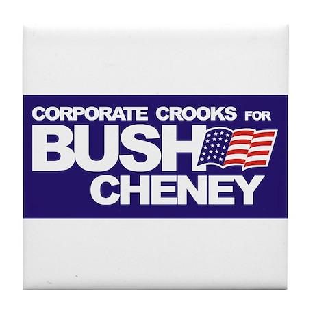 Corporate Crooks For Bush Tile Coaster