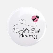 """World's Best Mommy 3.5"""" Button"""