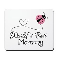 World's Best Mommy Mousepad