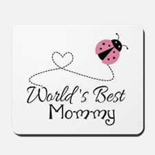 World's Best Mommy Mousepad
