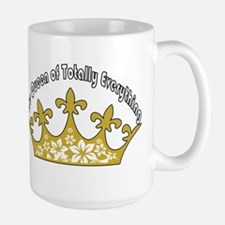 The Queen Of Totally Everything Mugs