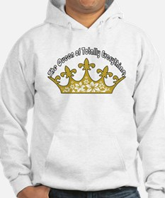 The Queen Of Totally Everything Hoodie