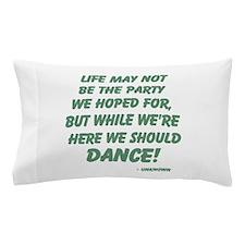 Celebration of Life Pillow Case