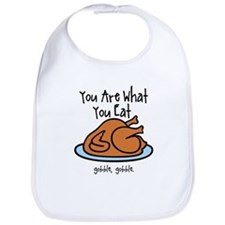 Funny Thanksgiving Your Are What You Eat Bib