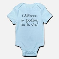 Celebrez la poesie de la vie Infant Bodysuit