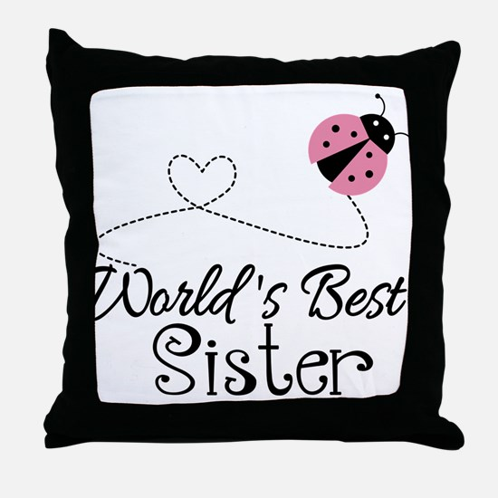 Worlds Best Sister Throw Pillow
