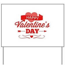 Happy Valentine's Day Yard Sign