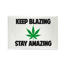 Keep Blazing Stay Amazing Magnets