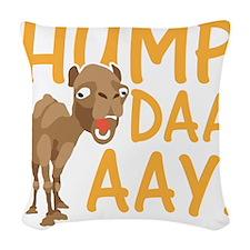 Hump Day! Woven Throw Pillow