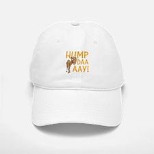 Hump Day! Baseball Baseball Baseball Cap