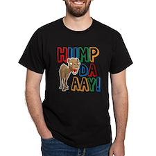 Humpdaaay! T-Shirt