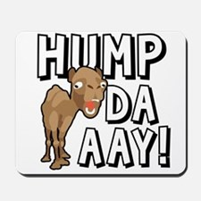 Humpdaaay Camel Wednesday-01 Mousepad