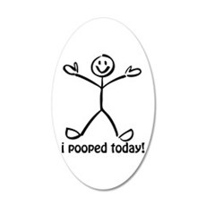 I Pooped Today! Wall Decal