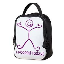 I Pooped Today Neoprene Lunch Bag