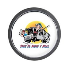 This Is How I Roll RV Wall Clock
