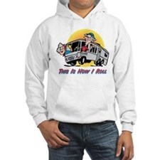 This Is How I Roll RV Hoodie