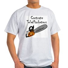 Castrate TeleMarketers Ash Grey T-Shirt