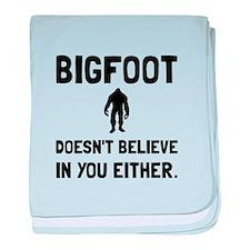 Bigfoot Doesnt Believe baby blanket