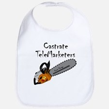 Castrate TeleMarketers Bib