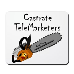 Castrate TeleMarketers Mousepad