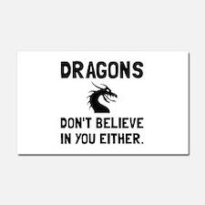 Dragons Dont Believe Car Magnet 20 x 12
