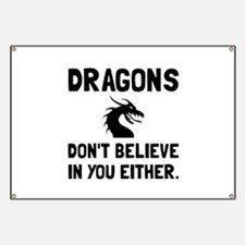 Dragons Dont Believe Banner