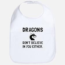 Dragons Dont Believe Bib