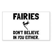 Fairies Dont Believe Decal