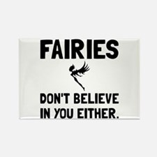 Fairies Dont Believe Magnets