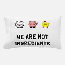 Not Ingredients Pillow Case