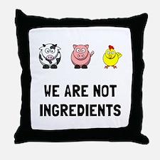 Not Ingredients Throw Pillow