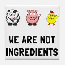 Not Ingredients Tile Coaster