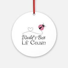 Worlds Best Lil Cousin Ornament (Round)