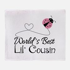 Worlds Best Lil Cousin Throw Blanket