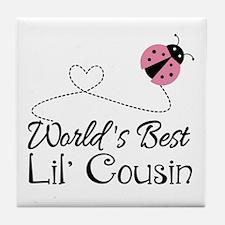 Worlds Best Lil Cousin Tile Coaster
