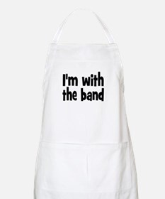 I'M WITH THE BAND Apron