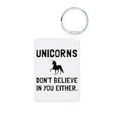 Unicorns Dont Believe Keychains