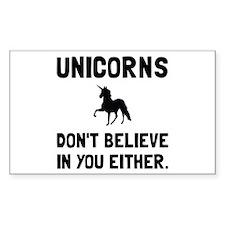 Unicorns Dont Believe Decal