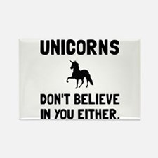 Unicorns Dont Believe Magnets