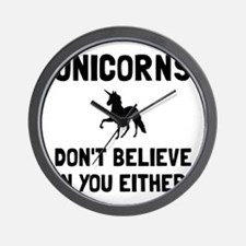 Unicorns Dont Believe Wall Clock