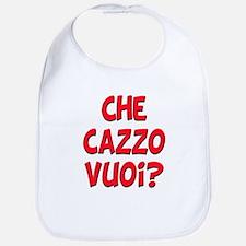 italian Che Cazzo Vuoi Bib