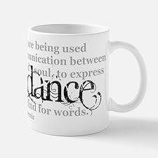 Dance Quote Mug