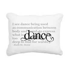 Dance Quote Rectangular Canvas Pillow