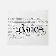 Dance Quote Throw Blanket