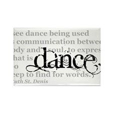 Dance Quote Rectangle Magnet