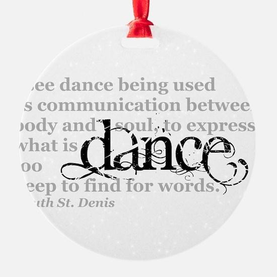 Dance Quote Ornament