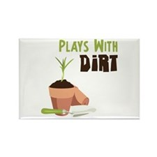 PLAYS WITH DIRT Magnets