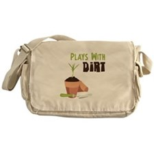 PLAYS WITH DIRT Messenger Bag